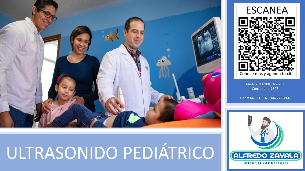 Ultrasonido Pediátrico en Querétaro.